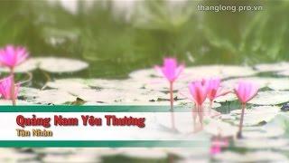 [karaoke Vocal] Quảng Nam Yêu Thương - Tân Nhàn