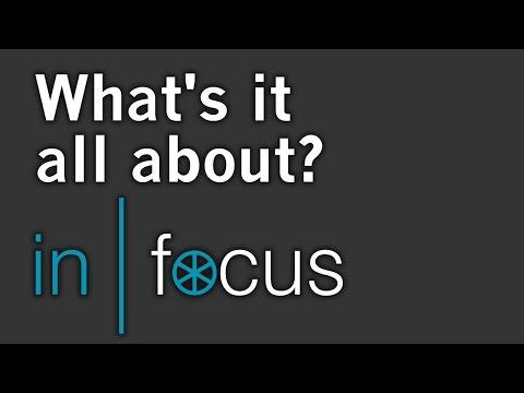 in|focus – Introduction