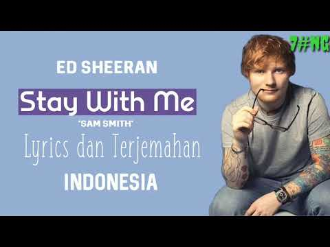 Lyrics Dan Terjemahan Stay With Me Mp3