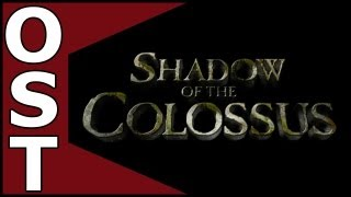 Shadow of the Colossus OST - Complete Original Soundtrack [HQ]