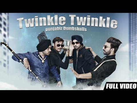 Twinkle Twinkle  Gurjas Sidhu