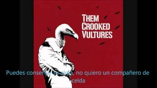 Them Crooked Vultures - No One Loves Me and Neither Do I (SUBTITULADA AL ESPAÑOL)