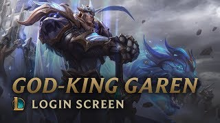 VS 2018: God-King Garen | Login Screen - League of Legends