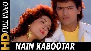 Nain Kabootar Ud Gaye Dono   Kumar Sanu, Asha Bhosle