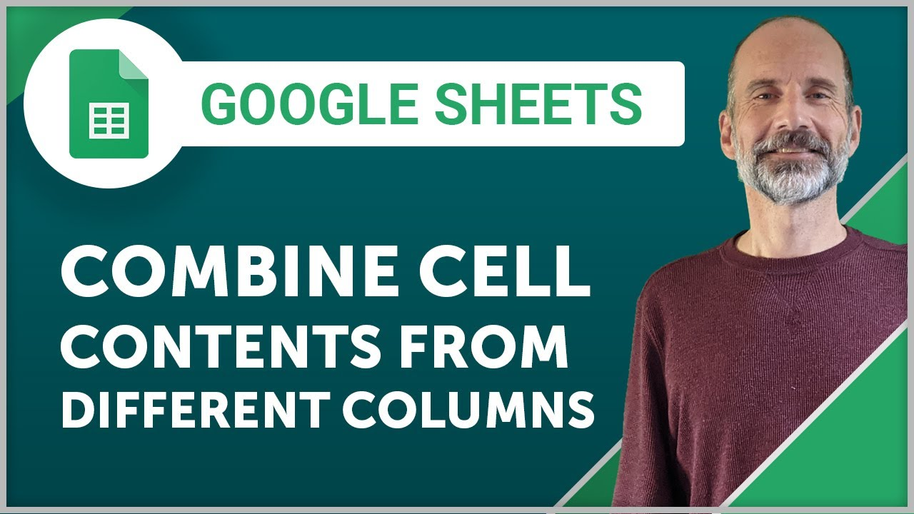 Learn to combine cells in Google Sheets