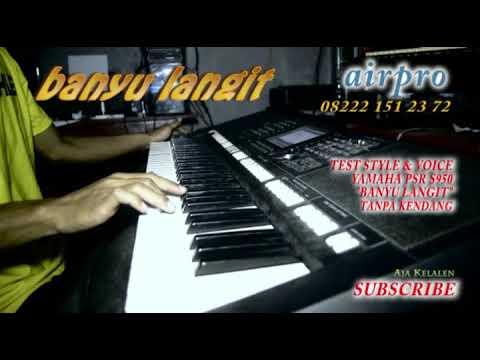 Download Banyu Langit Tes Style Voice Yamaha Psr S Tanpa