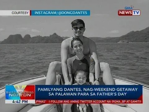[GMA]  Pamilyang Dantes, nag-weekend getaway sa Palawan para sa Father's Day