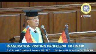 Live Sreaming Inaguration Visiting Professor Prof. Dr. med. Christianto B. Lumenta, MD., Ph.D