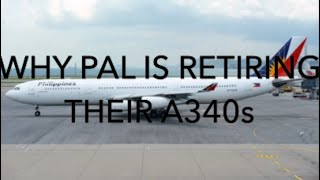 Why Philippine Airlines Is retiring their A340-300?