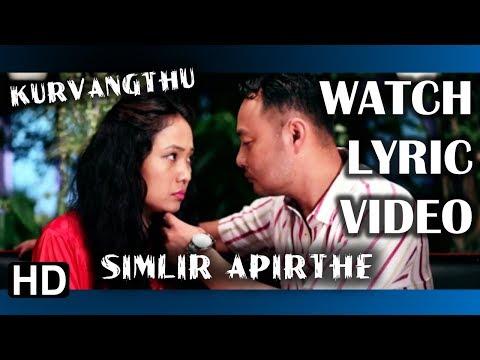 Kurvangthu - Simlir Apirthe   Lyric Video   New Karbi Song 2017