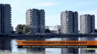 Në Angli propozohet amnisti për emigrantët - Top Channel Albania - News - Lajme