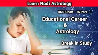 Education and Astrology | Break in education | शिक्षा और ज्योतिष | BNN | Nadi Astrology