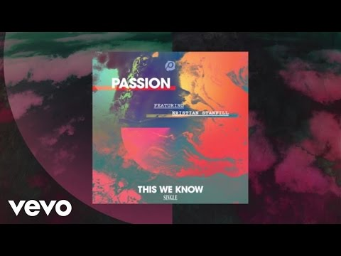 Passion - This We Know (Lyric Video) ft. Kristian Stanfill