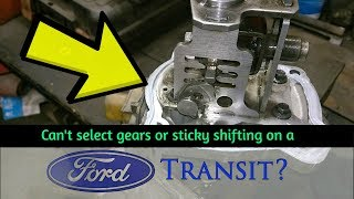 How To A Fix Gear Selection Problem In A Ford Transit (Step By Step Guide)