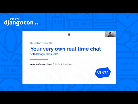 DjangoCon 2021 | Your very own real time chat with Django Channels | thumbnail