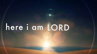 Here I Am Lord w/ Lyrics (Chris Bray)