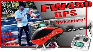 FlyWing FW450 GPS RTF - Review Test Démo - Piloter un hélicoptère les doigts dans l'nez !!!