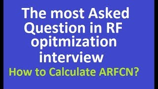Telecom Training Video Center frequency calculation for RF optimization by technical sandy