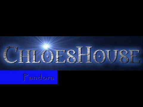 """ChloesHouse - """"Pandora"""""""