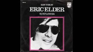 "ERIC ELDER (Eric Woolfson & 10cc) - ""San Tokay"" & ""Sunflower"""
