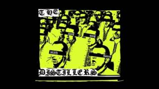 The Distillers - Bullert And The Bullseye