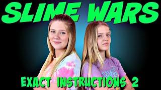 SLIME WARS EXACT INSTRUCTION SLIME CHALLENGE || Taylor and Vanessa