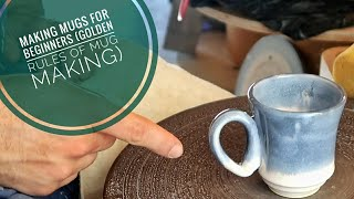 Mugs for beginners (Golden rules of mug making)