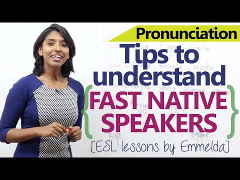 Tips to understand fast native English speakers - Advanced spoken English lesson