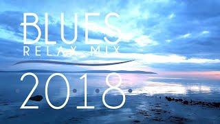 Blues Music Best Songs 2018 | Best of Modern Blues #1