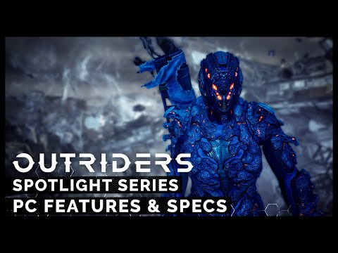Outriders Releases PC Specs, Spotlights PC Performance and Graphics Options