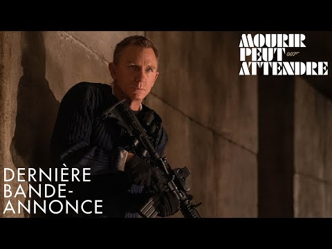 Mourir peut attendre - bande-annonce Universal Pictures France