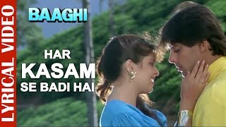 Har Kasam Se Badi Hai - Lyrical Video | Salman Khan & Nagma | Baaghi | 90's Hindi Romantic Song