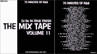 "RnB Non Stop Mix ""The Mix Tape Vol.11"" 70 MINUTES OF R&B"