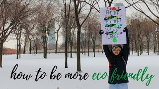 How to Be More Eco Friendly and Live a More Sustainable Life