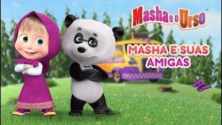 Masha e o Urso - 😍 Masha e suas amigas 🐰🐻🐷