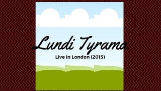 Lundi Tyamara Live in London!
