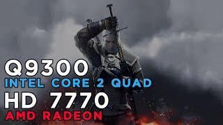 The Witcher 3 Wild Hunt (2015) AMD Radeon HD7770 - Intel Core 2 Quad Q9300 - 4GB RAM