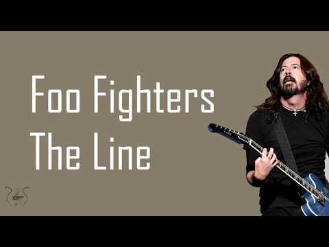 Foo Fighters - The Line (Lyrics)
