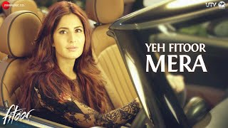 Yeh Fitoor Mera - Song Audio