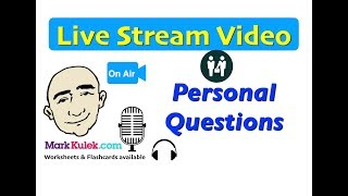 Mark Kulek Live Stream - 9 | How To Ask Personal Questions | English For Communication | ESL