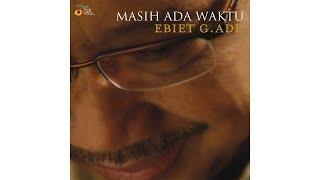 KepadaMu Aku Pasrah Ebiet G Ade CD Quality 16 bit 44 1khz FL...