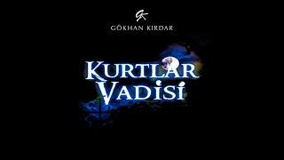 Gökhan Kırdar: Pusu 2003 (Official Soundtrack) #KurtlarVadisi