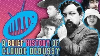 A Brief History of Debussy