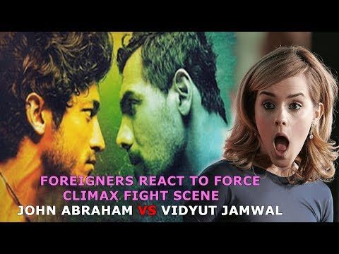 Foreigners React to Force Climax Fight Scene - John Abraham Vs Vidyut Jamwal