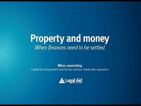 Property and money -- When finances need to be settled