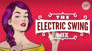 Big Electro Swing Mix   Best Of The Best Swing Music   Wejustman Collection #040