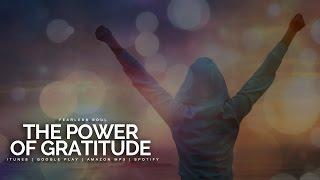 The Power Of Gratitude - Inspiring Speech