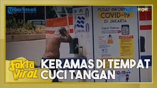 Viral Video Pria Keramas di Tempat Cuci Tangan di Jakarta Selatan, Ini Penjelasan Lurah Setempat