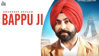 Bappu Ji | (Full HD) | Amardeep Devgan | Music Empire | Latest Punjabi Songs 2020 | Jass Records