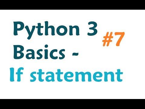 Python 3 Programming Tutorial: If Statement